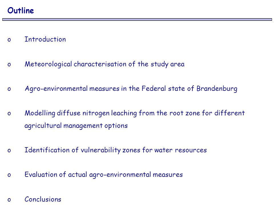 Outline Introduction Meteorological characterisation of the study area