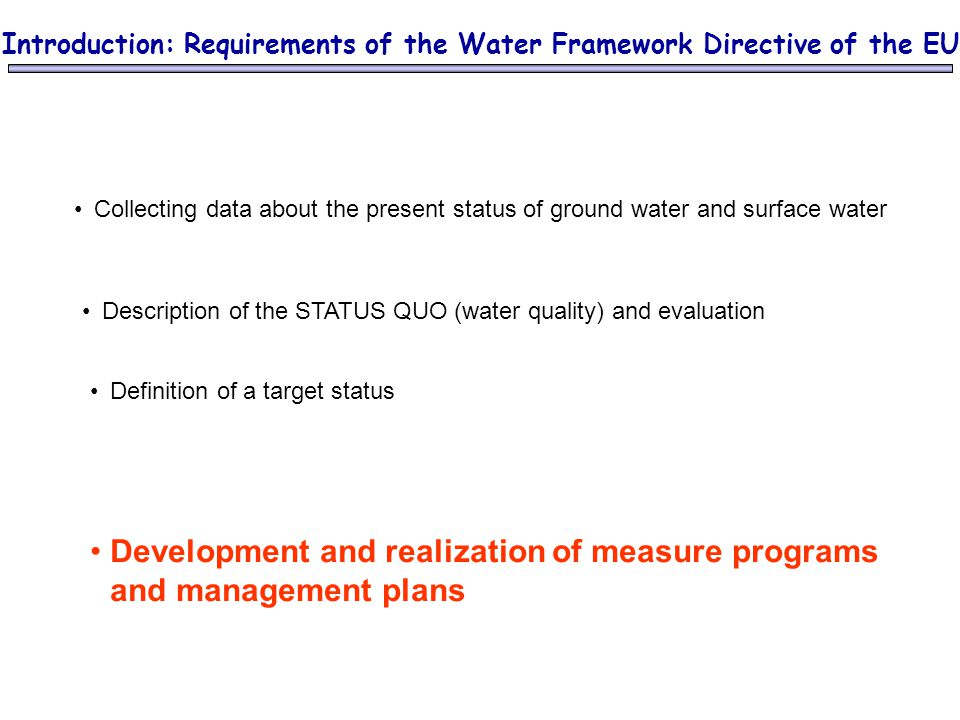 Development and realization of measure programs and management plans