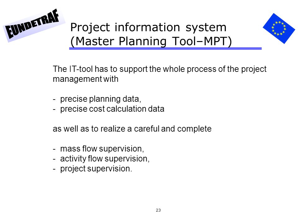 Project information system (Master Planning Tool–MPT)
