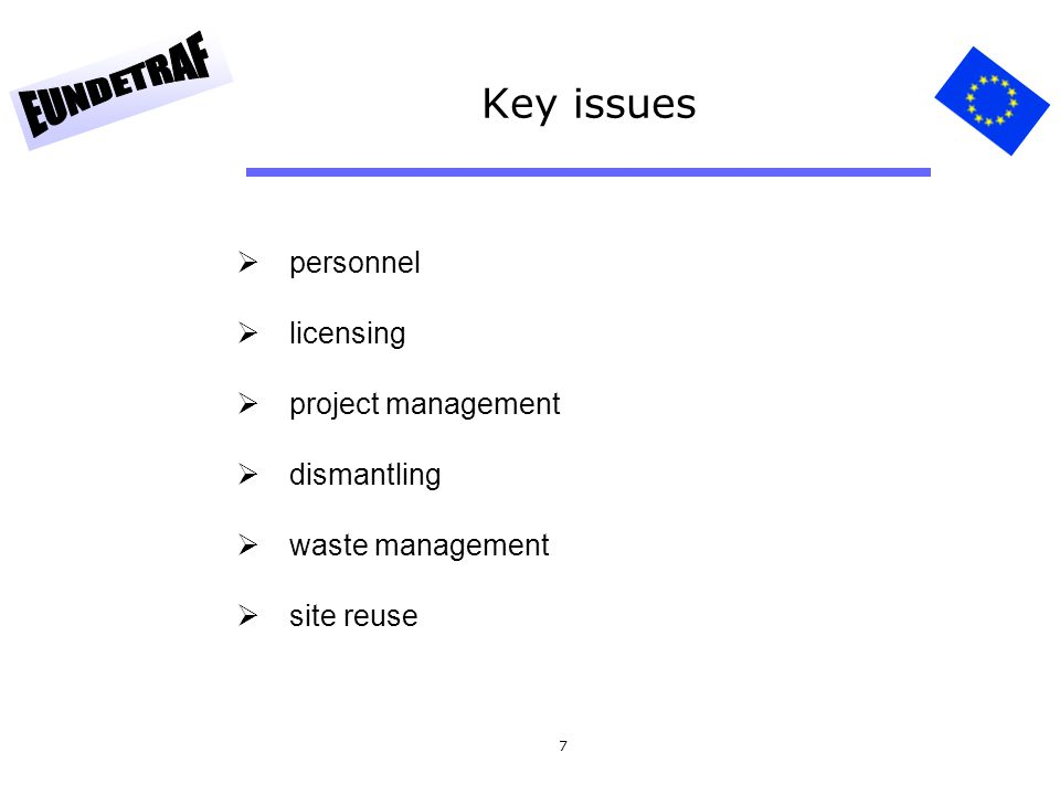 Key issues personnel licensing project management dismantling