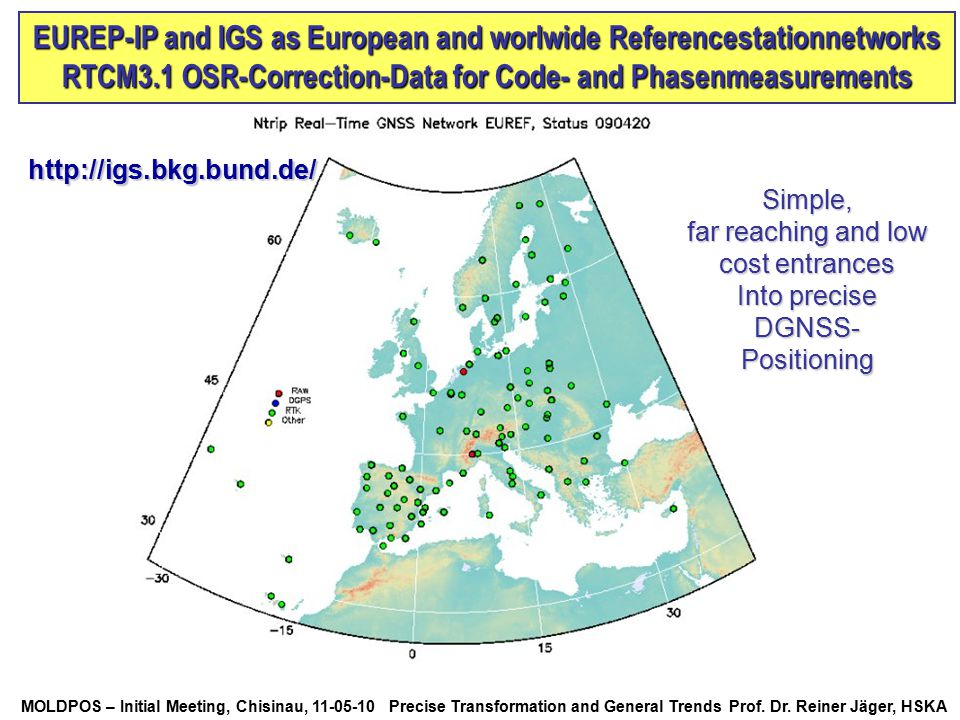 EUREP-IP and IGS as European and worlwide Referencestationnetworks