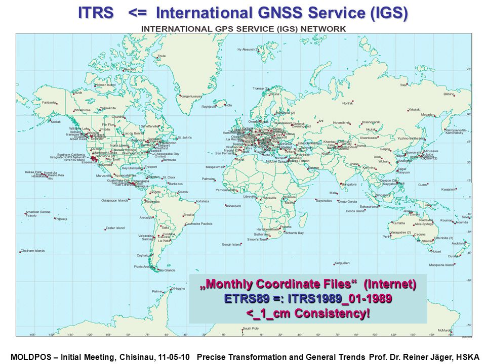 ITRS <= International GNSS Service (IGS)