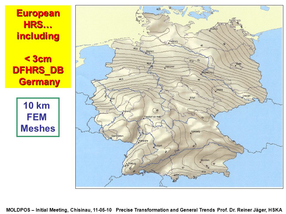 European HRS… including < 3cm DFHRS_DB Germany 10 km FEM Meshes