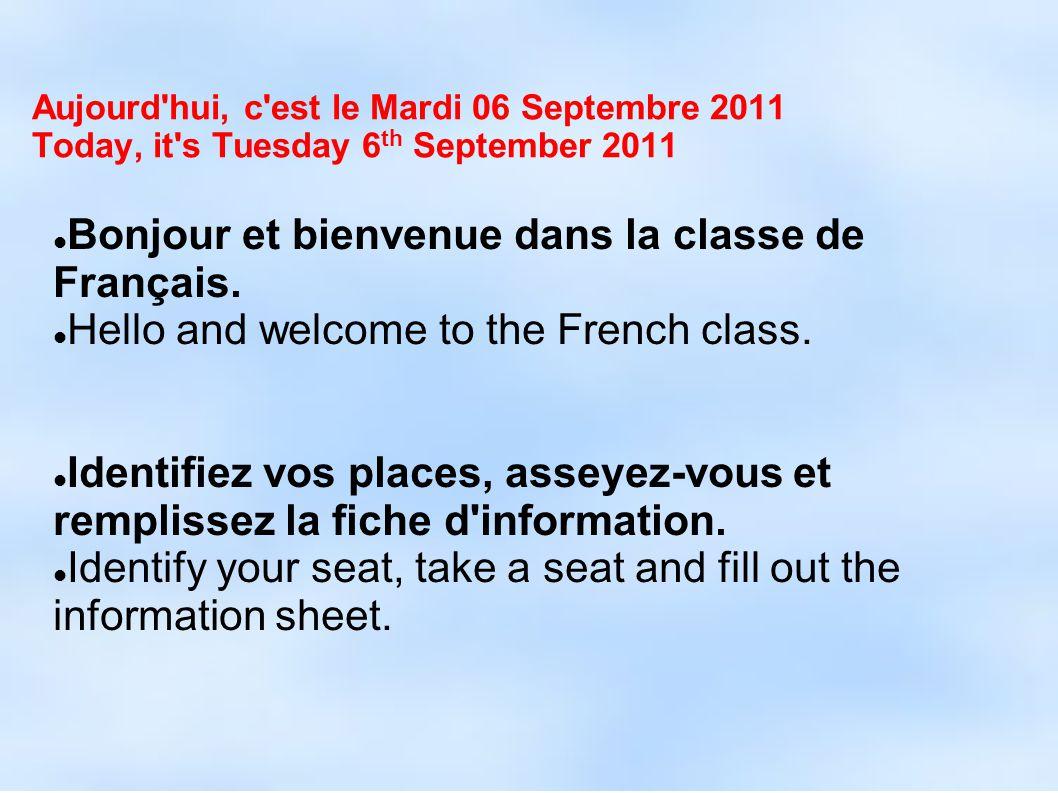 Bonjour et bienvenue dans la classe de Français.