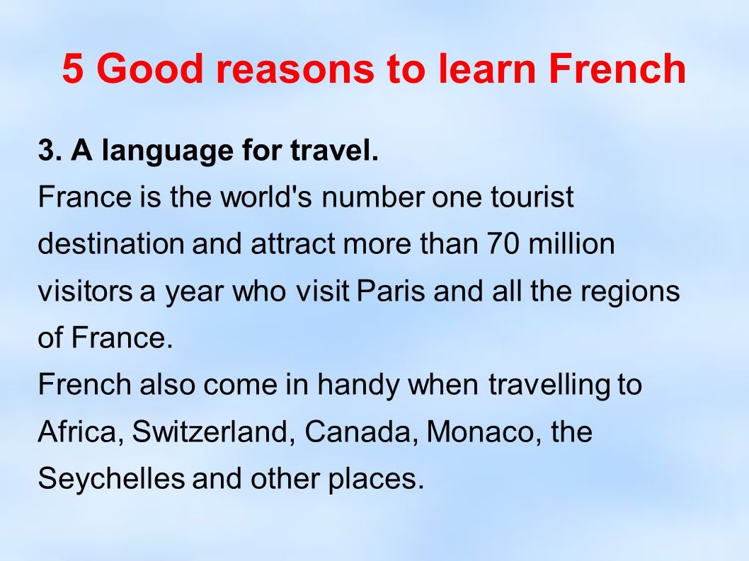 5 Good reasons to learn French
