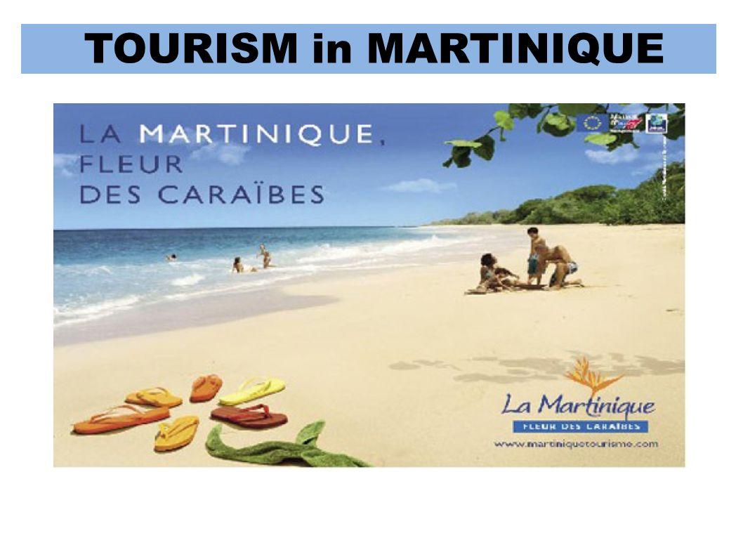 TOURISM in MARTINIQUE