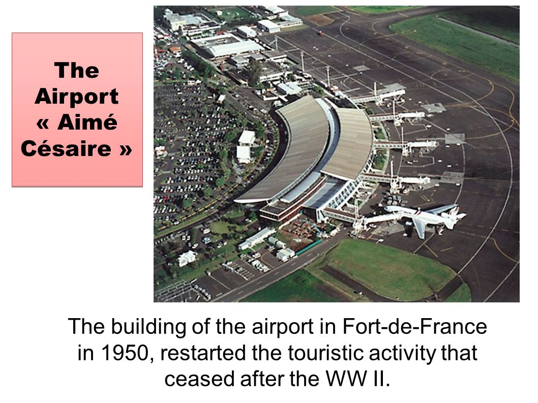 The Airport « Aimé Césaire »