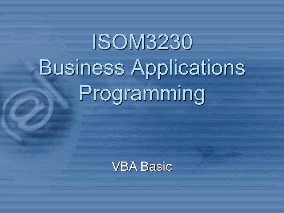 ISOM3230 Business Applications Programming