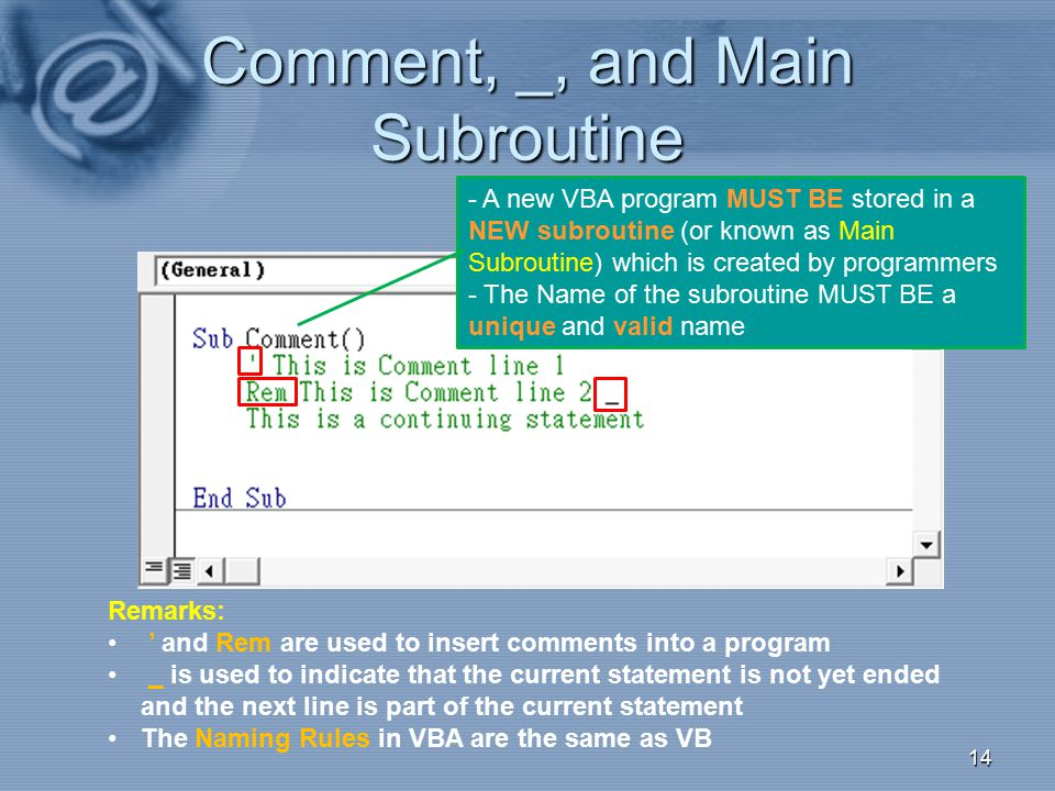 Comment, _, and Main Subroutine