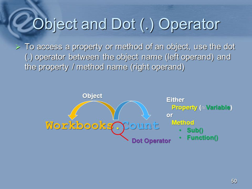 Object and Dot (.) Operator