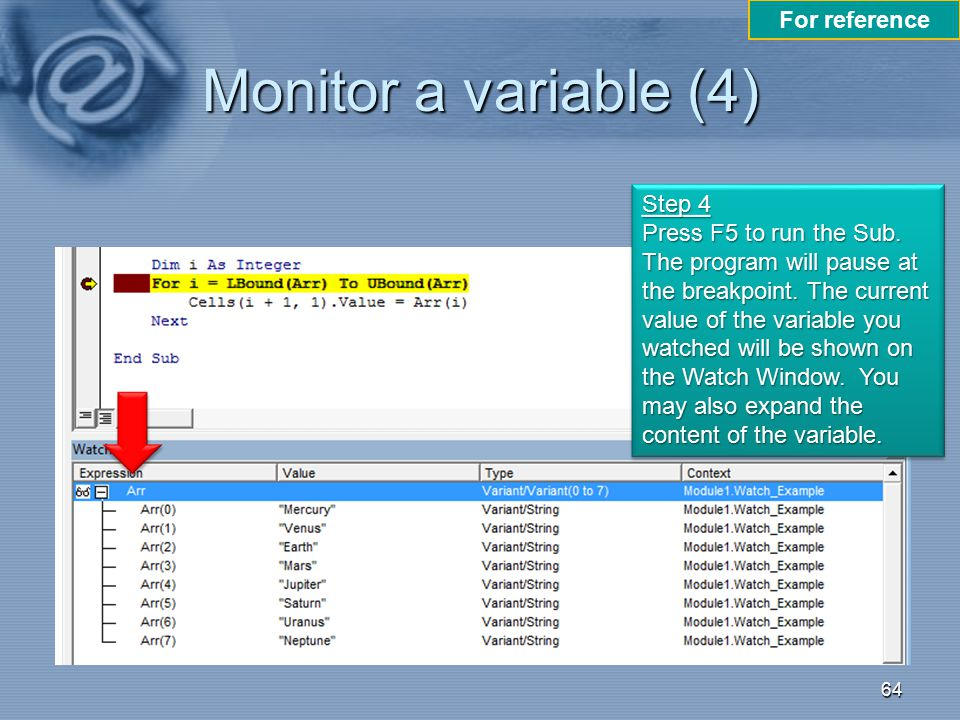 Monitor a variable (4) For reference Step 4