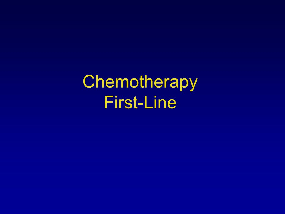 Chemotherapy First-Line