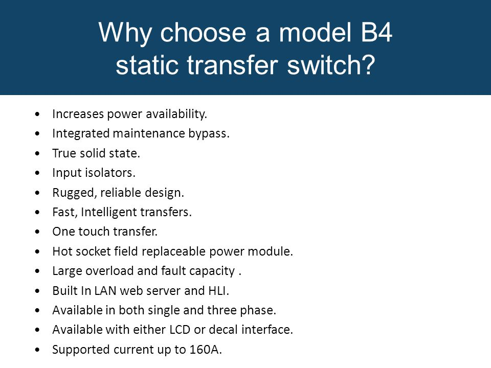 Why choose a model B4 static transfer switch
