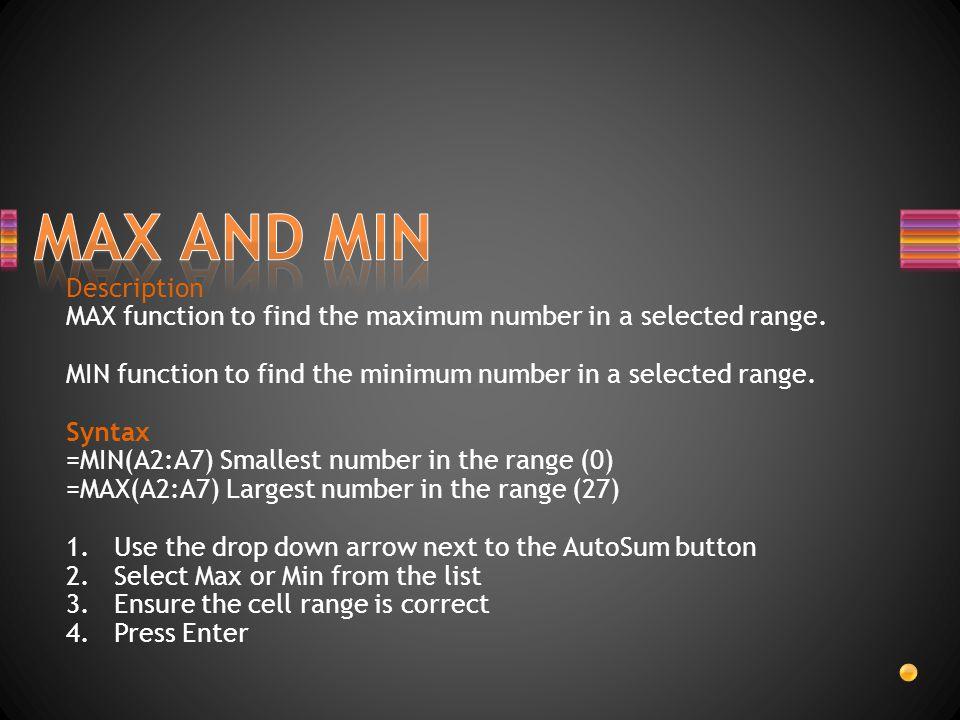 MAX AND MIN Description