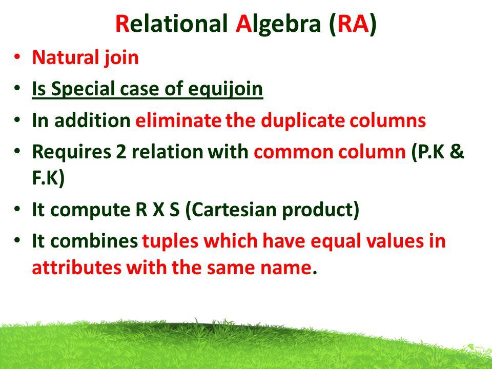 Relational Algebra (RA)