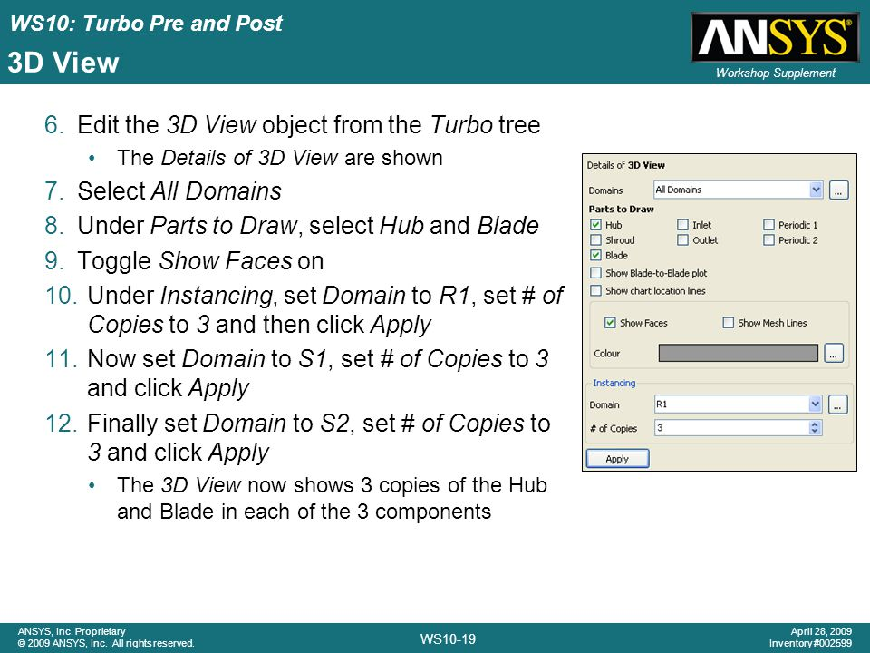 3D View Edit the 3D View object from the Turbo tree Select All Domains