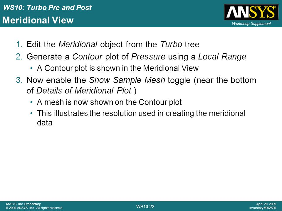Meridional View Edit the Meridional object from the Turbo tree