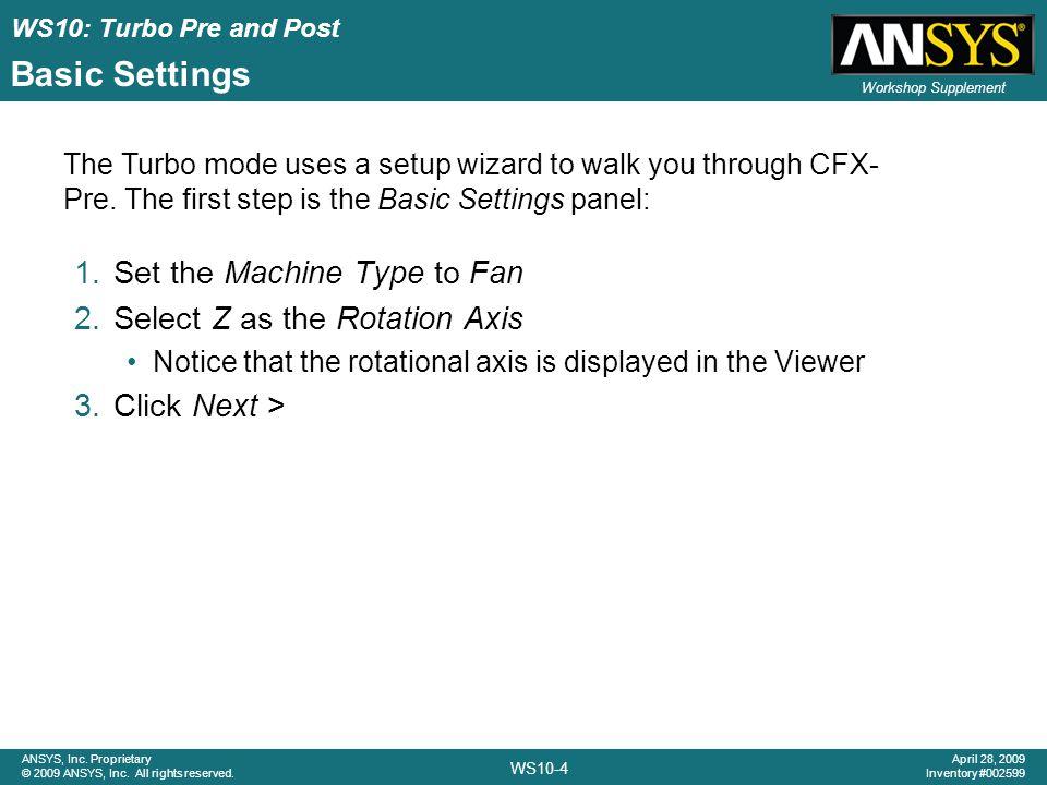 Basic Settings Set the Machine Type to Fan