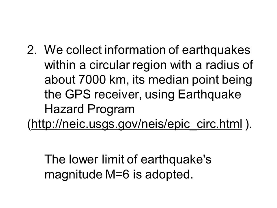 2. We collect information of earthquakes
