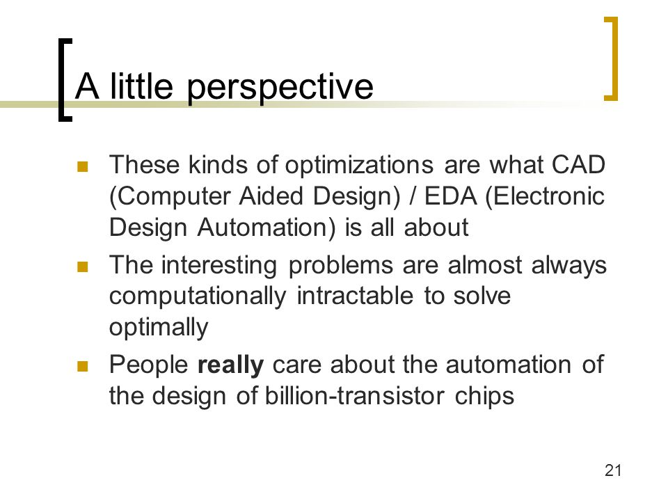 A little perspective These kinds of optimizations are what CAD (Computer Aided Design) / EDA (Electronic Design Automation) is all about.