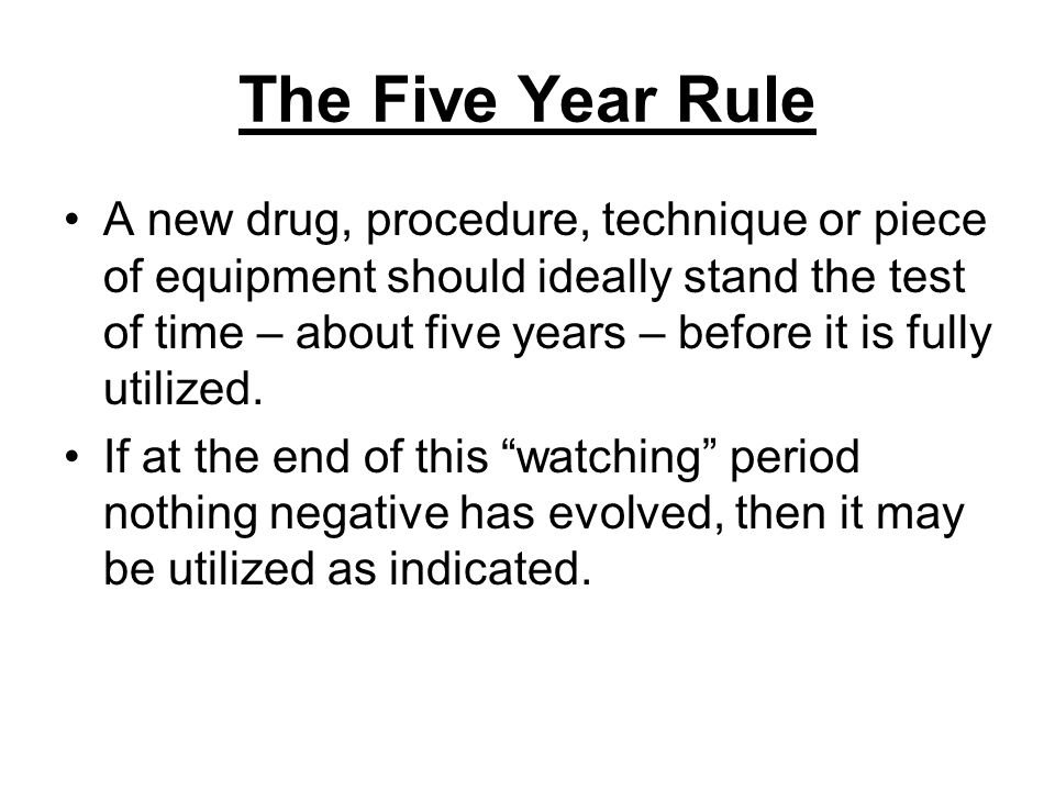 The Five Year Rule