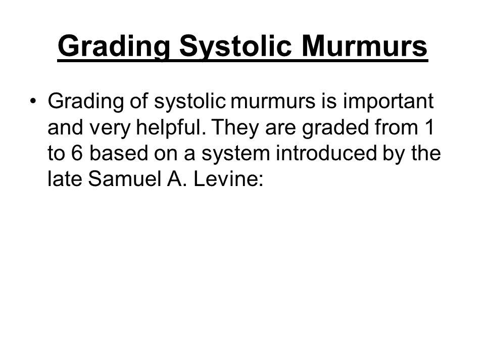 Grading Systolic Murmurs