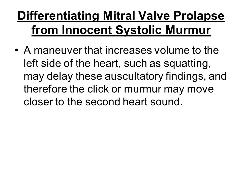 Differentiating Mitral Valve Prolapse from Innocent Systolic Murmur