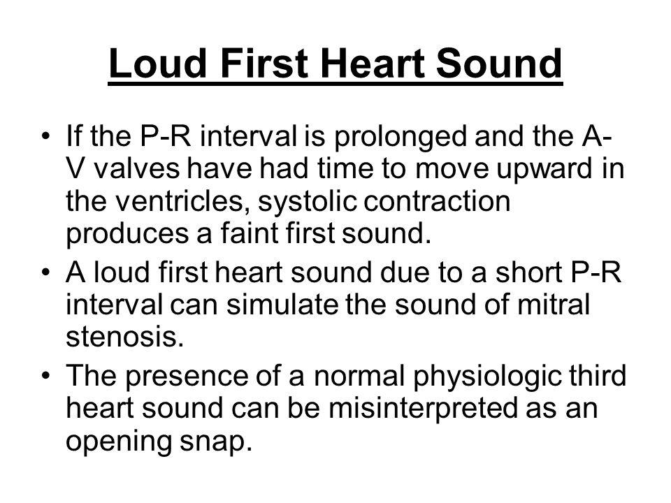 Loud First Heart Sound