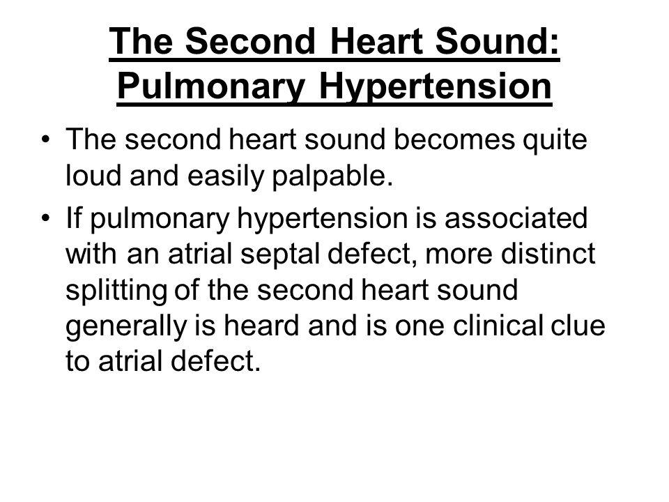 The Second Heart Sound: Pulmonary Hypertension