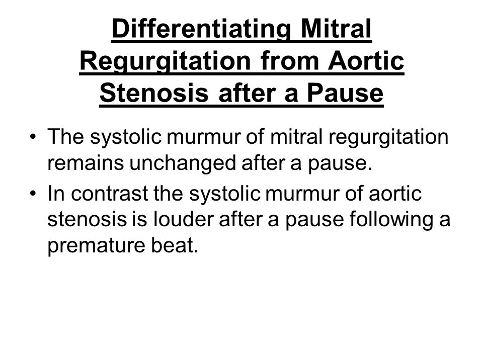 Differentiating Mitral Regurgitation from Aortic Stenosis after a Pause