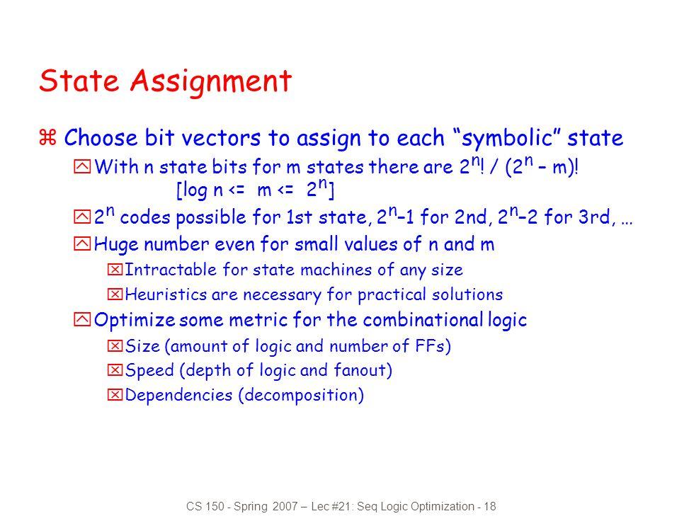 CS 150 - Spring 2007 – Lec #21: Seq Logic Optimization - 18