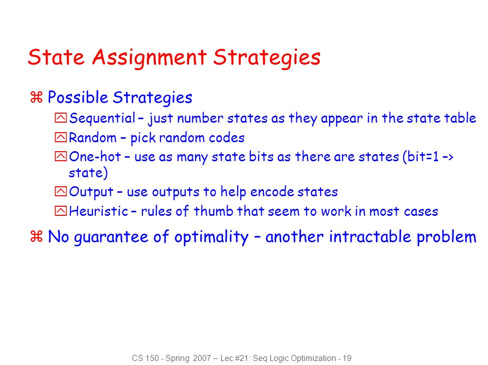 State Assignment Strategies