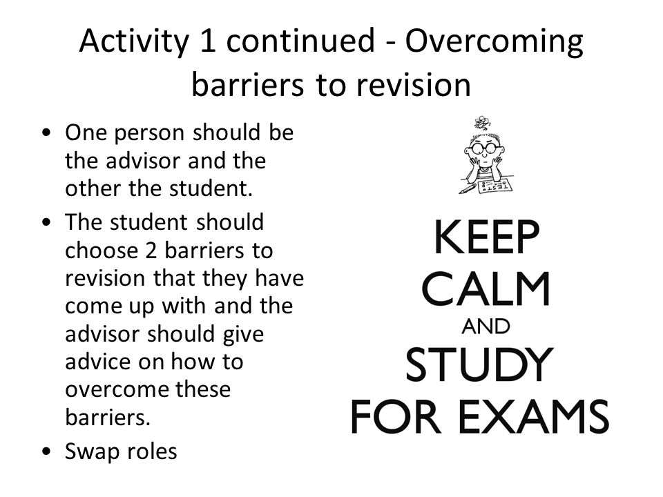 Activity 1 continued - Overcoming barriers to revision