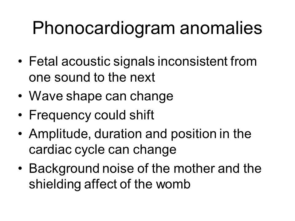 Phonocardiogram anomalies