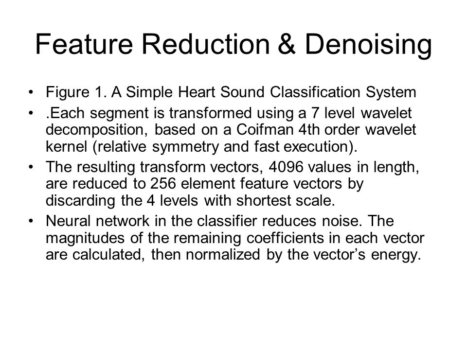Feature Reduction & Denoising