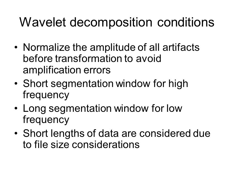 Wavelet decomposition conditions