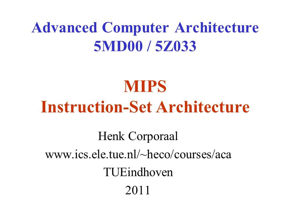 Henk Corporaal www.ics.ele.tue.nl/~heco/courses/aca TUEindhoven 2011