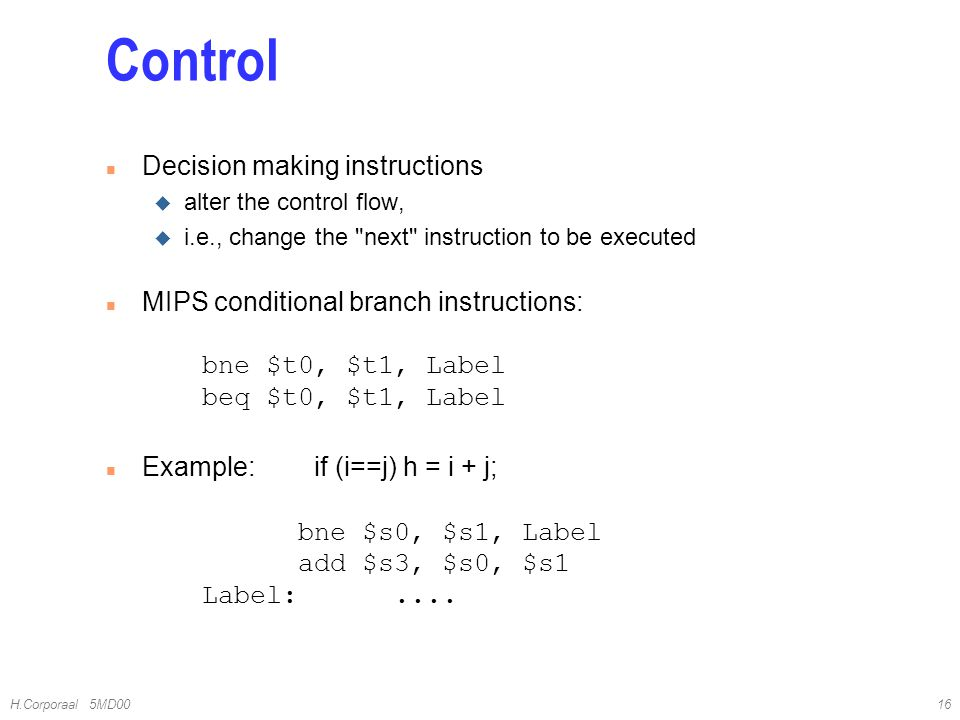 Control Decision making instructions