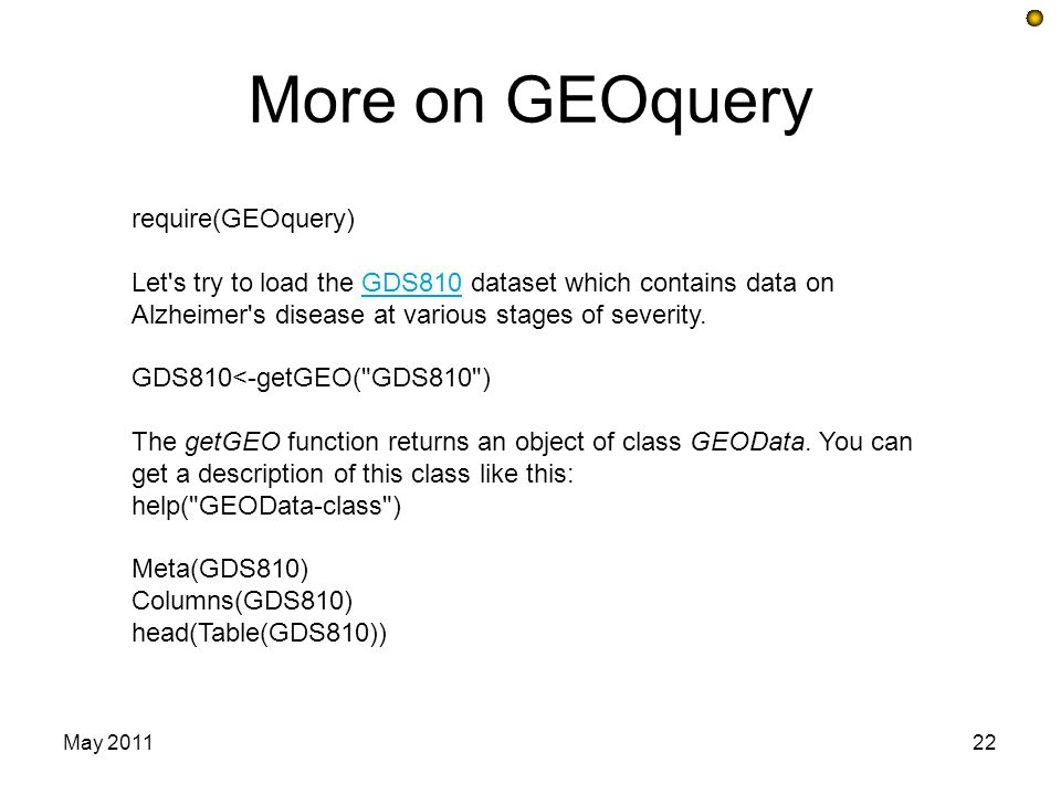 More on GEOquery require(GEOquery)