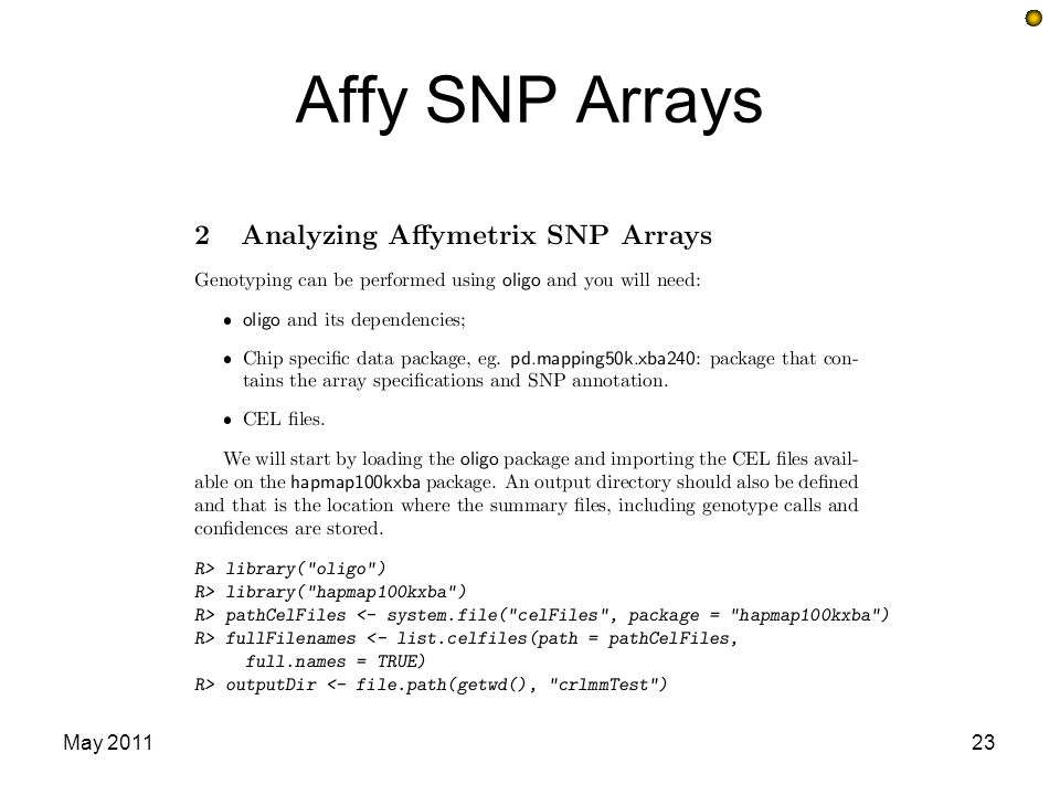 Affy SNP Arrays May 2011
