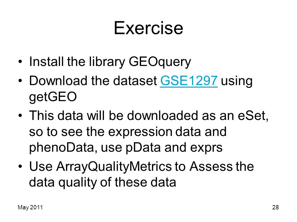 Exercise Install the library GEOquery