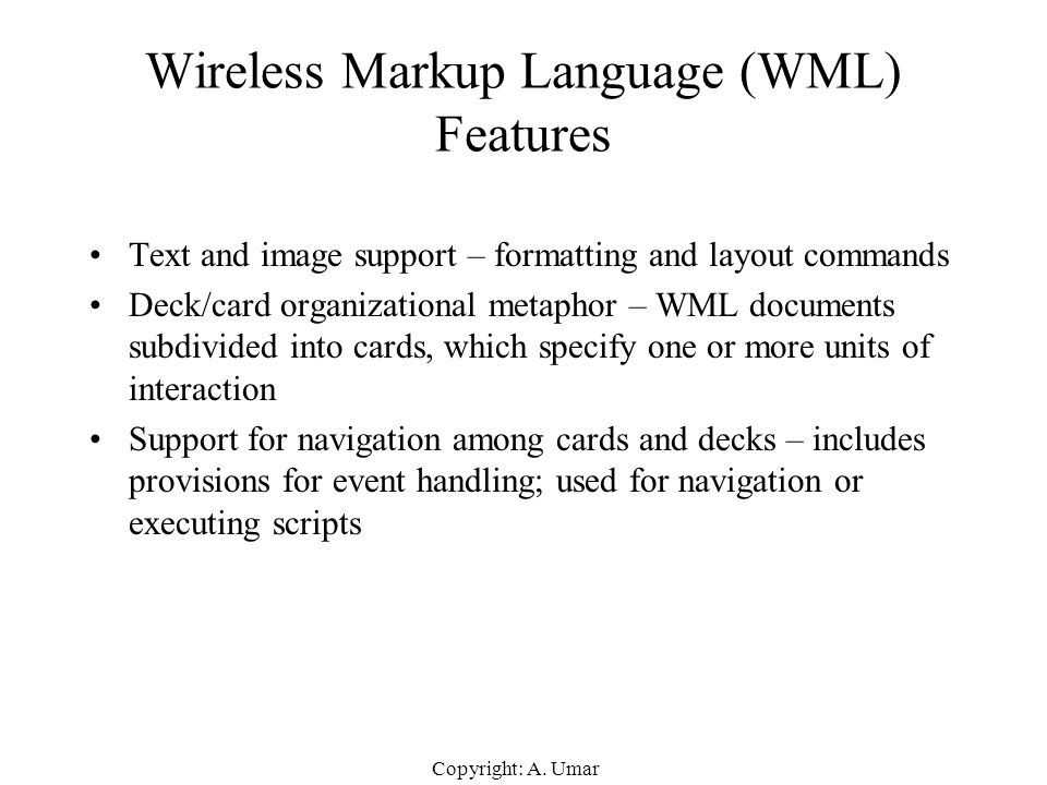 Wireless Markup Language (WML) Features