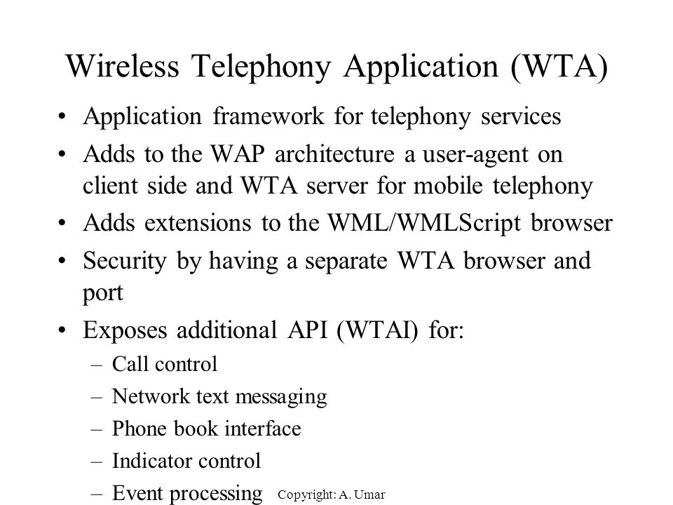 Wireless Telephony Application (WTA)