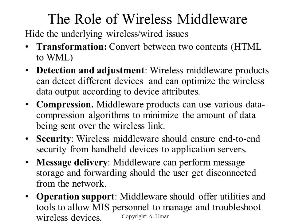 The Role of Wireless Middleware