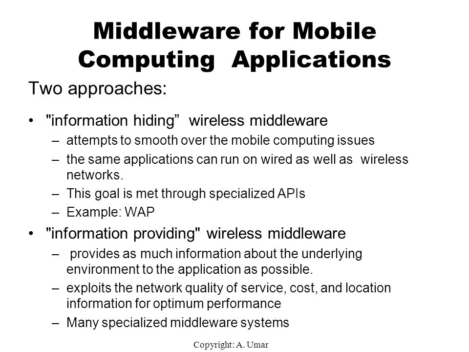 Middleware for Mobile Computing Applications