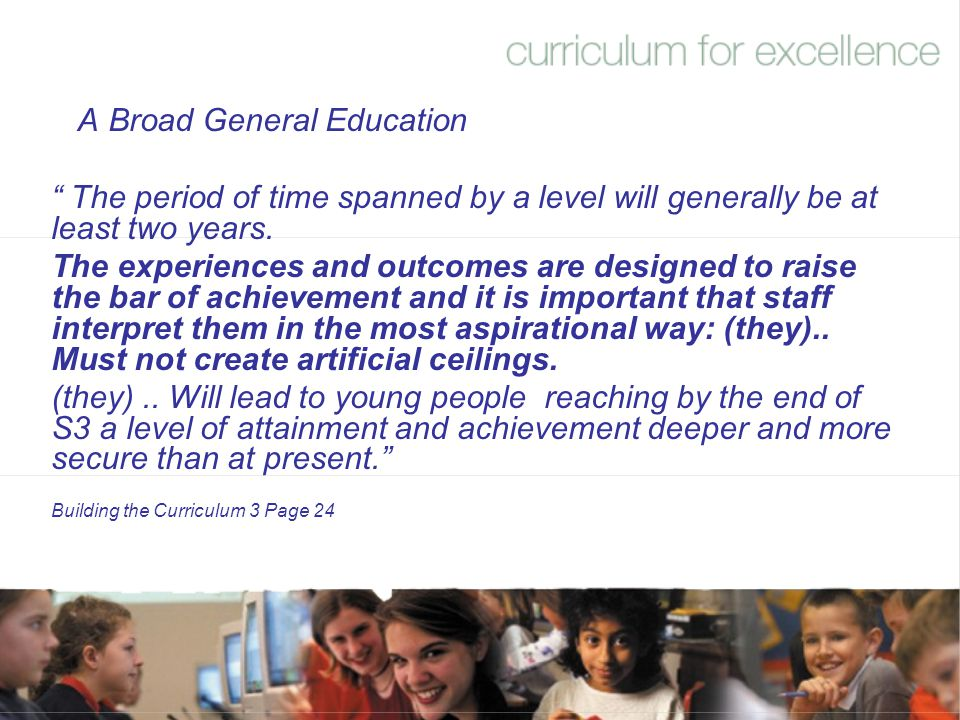 A Broad General Education