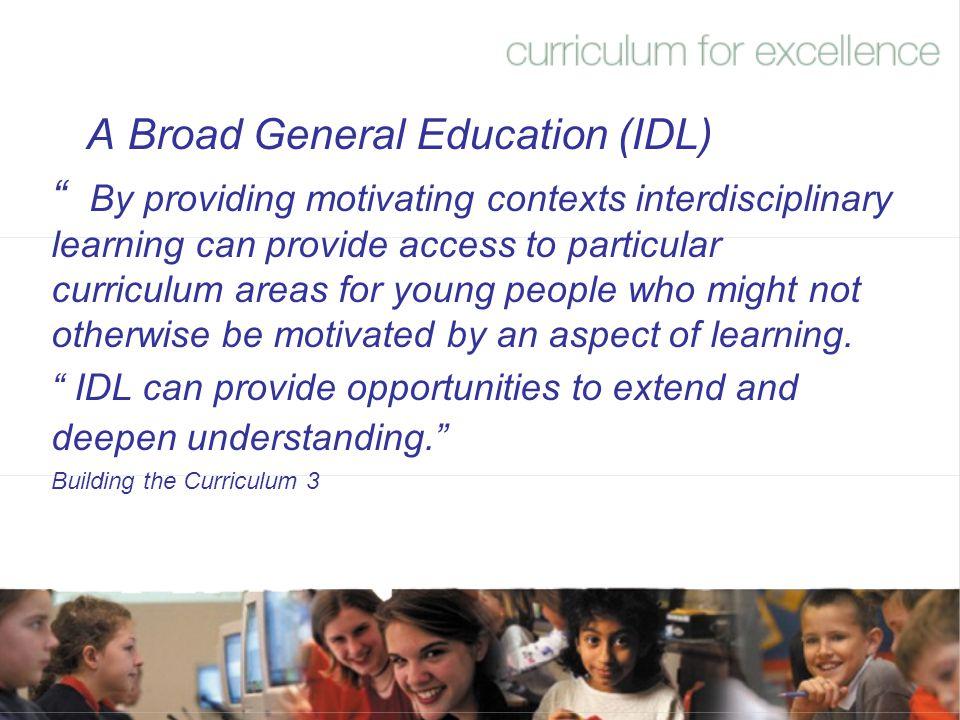 A Broad General Education (IDL)