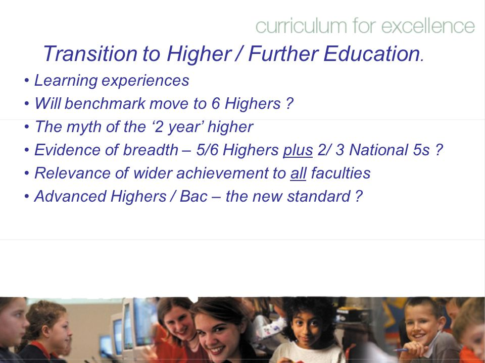 Transition to Higher / Further Education.