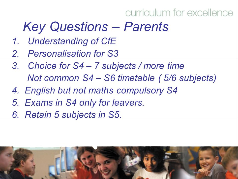Key Questions – Parents