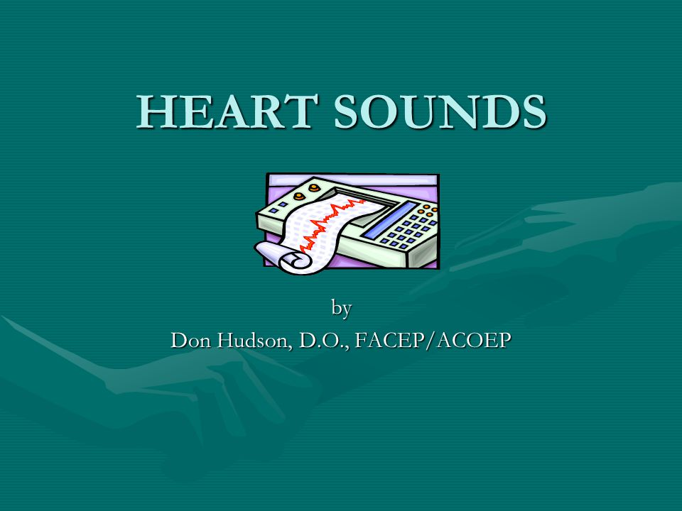 by Don Hudson, D.O., FACEP/ACOEP
